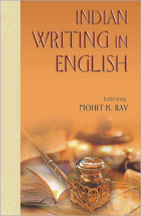 essay our indian writers english