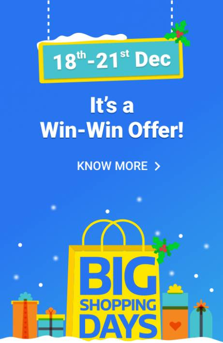 Flipkart: Big Shopping Days – 18th to 21st Dec