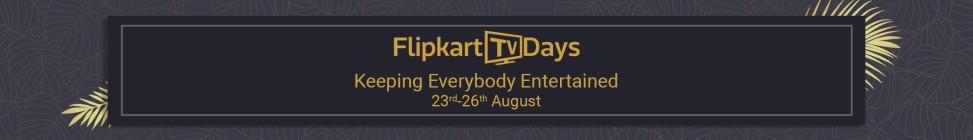 flipkart tv days 1