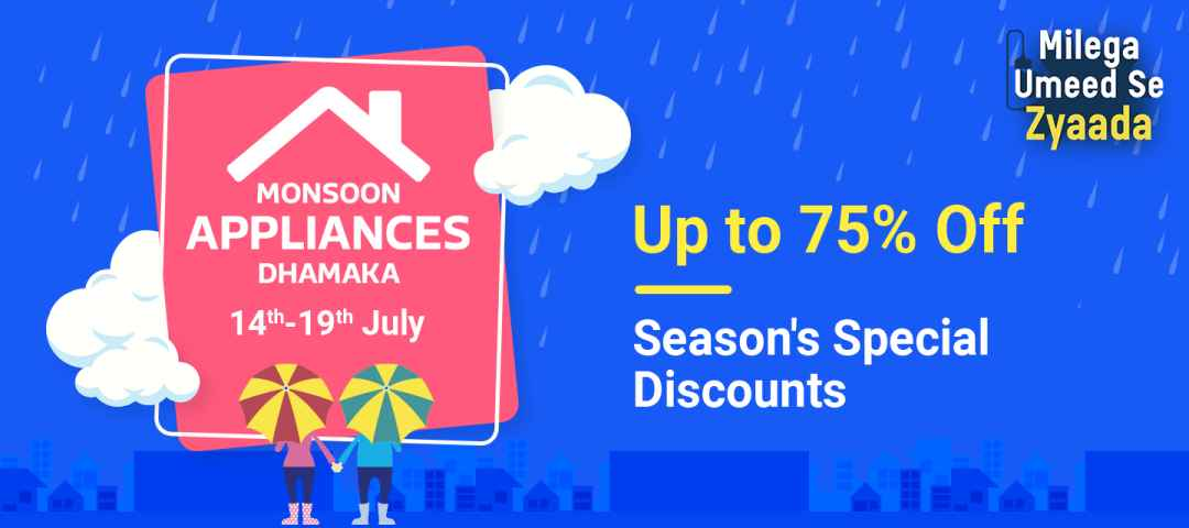 Monsoon Appliance Dhamaka Up to 75% OFF