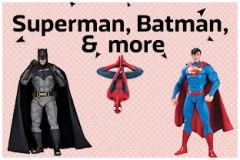 Superman, Batman & more