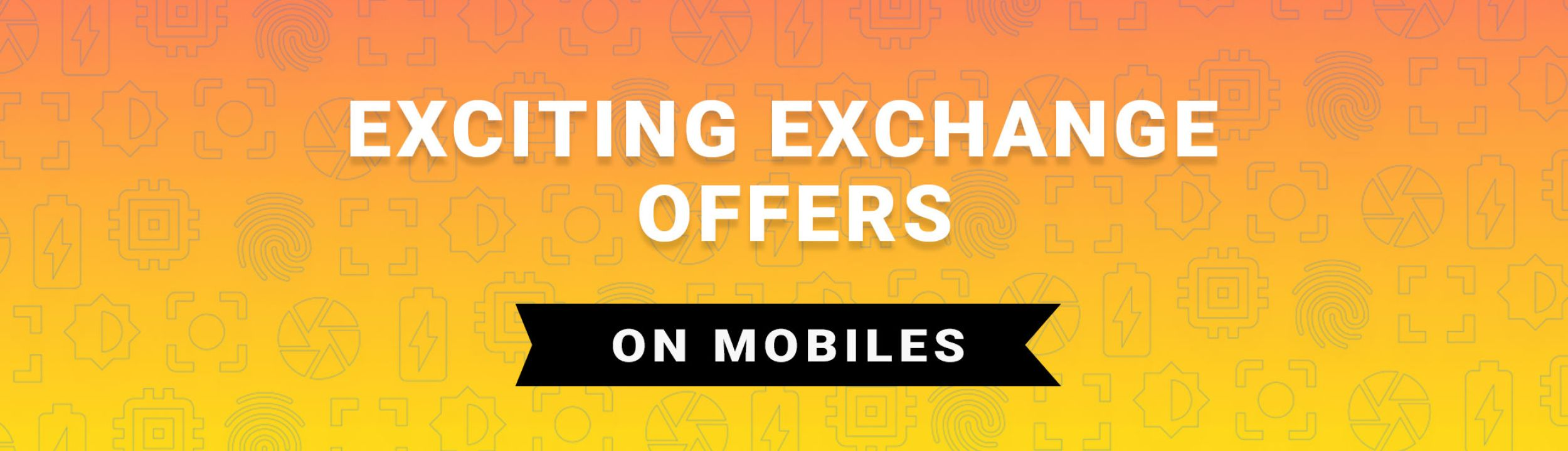 Mobile Exchange Offers - Exchange Your Old Mobile with Brand New ...