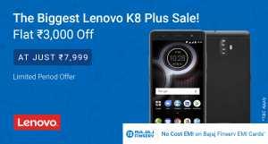 Biggest Sale, Rs 2000 off Lenovo K8 Plus 3GB and 4GB