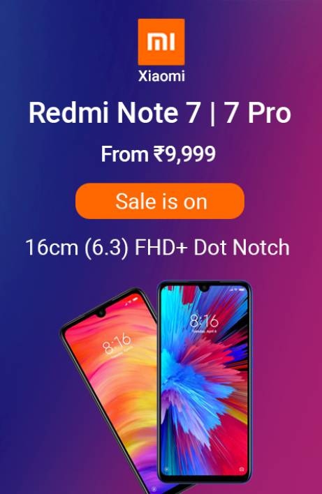 Redmi note 7 and 7 Pro Sale is on