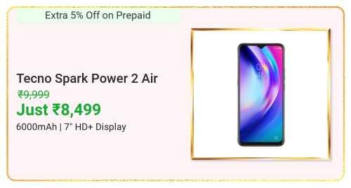 Flipkart Daily Deals & Discount Sale - Tecno Spark Power 2 Air starting at just ₹8499