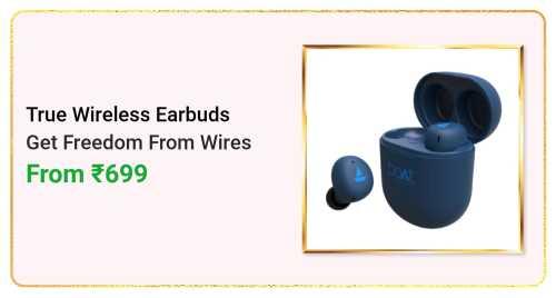 Flipkart Daily Deals & Discount Sale - True Wireless Earbuds starting at just ₹699