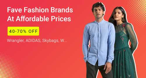 Get 40-70% off on Fav Fashion Brands At Affordable Prices