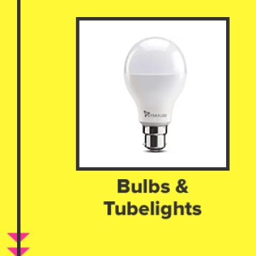 Bulbs & Tubelights
