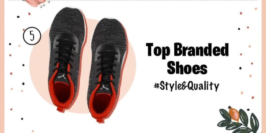 Top Branded   Shoes