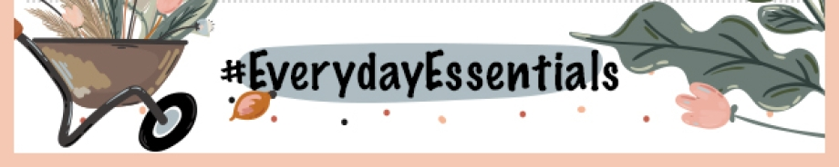 #EverydayEssentials