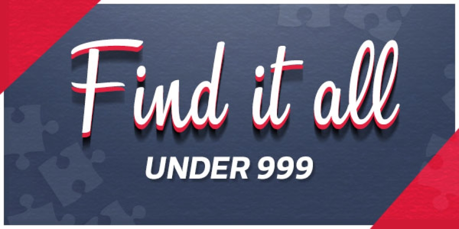 Find it all under 999