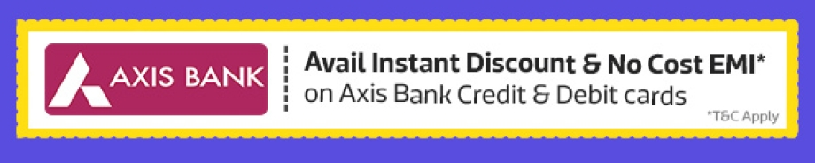 During the sale, Avail Instant Discount* with Axis Bank card. Add your card now