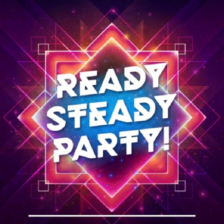 Ready, Steady, Party!