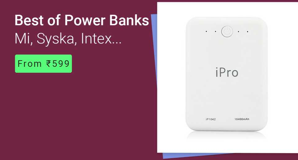 Best Of Power Banks From Rs.599