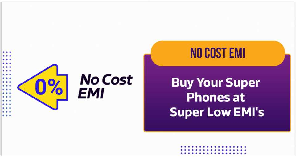 Avail super low No Cost EMIs