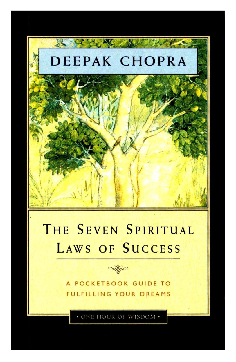 The Seven Spiritual Laws of Success: A Pocket Guide to Fulfilling Your Dreams (Abridged Edition)