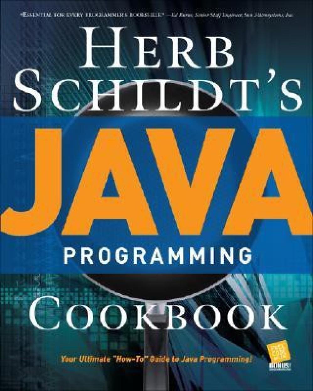 Herb Schildt's Java Programming Cookbook by Herbert Schildt