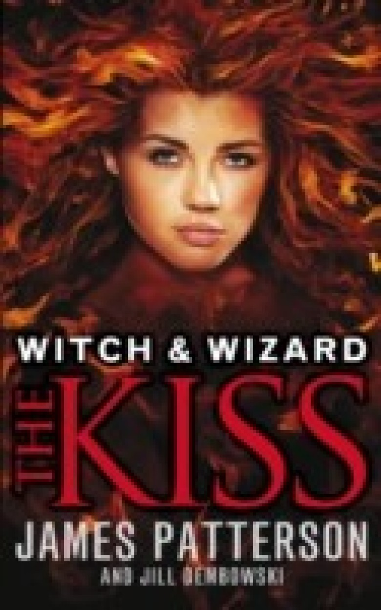 Witch & Wizard: The Kiss Paperback
