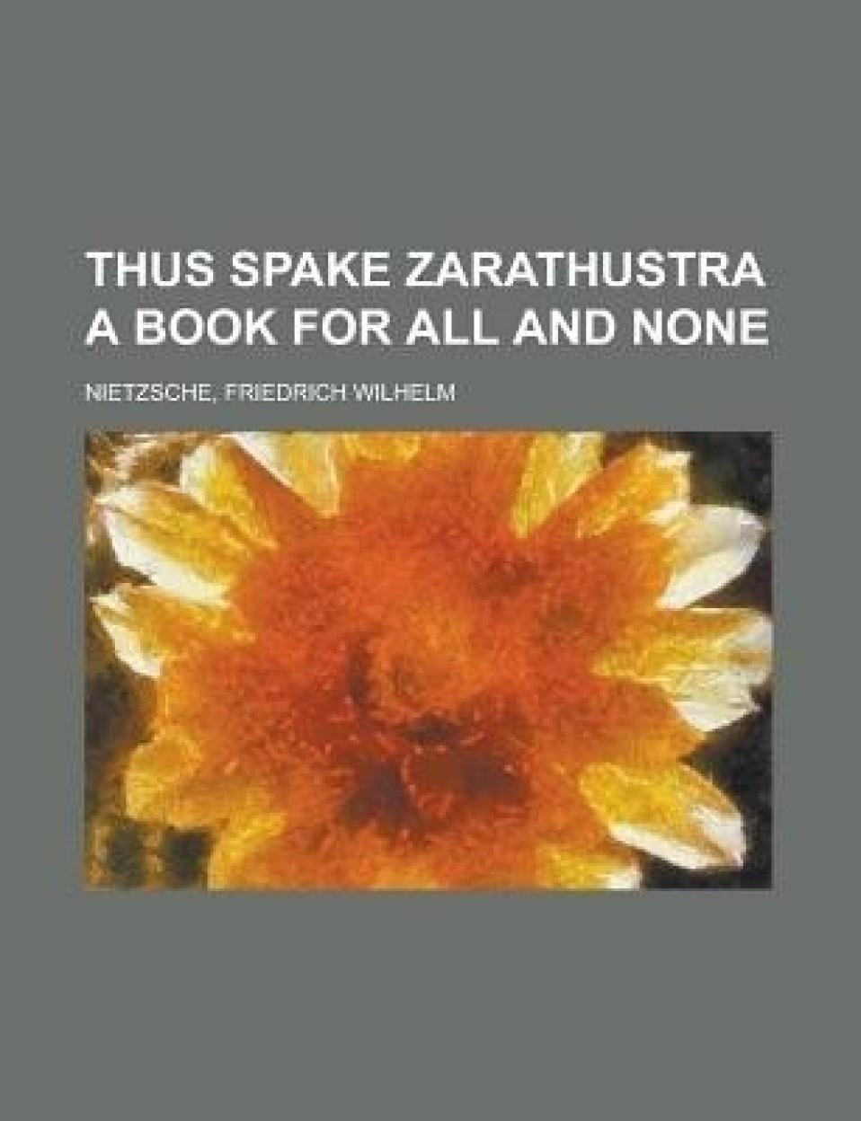 Thus Spake Zarathustra (PAPERBACK)