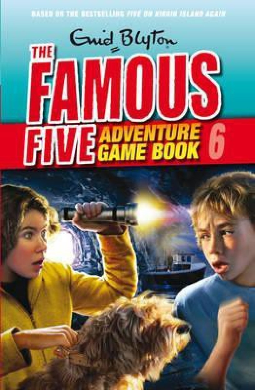 Famous Five Adventure Game Book 6 (Game Book)                 by Enid Blyton