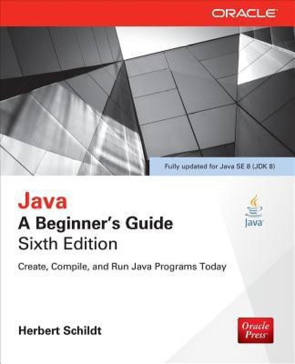 Java: A Beginner's Guide Paperback
