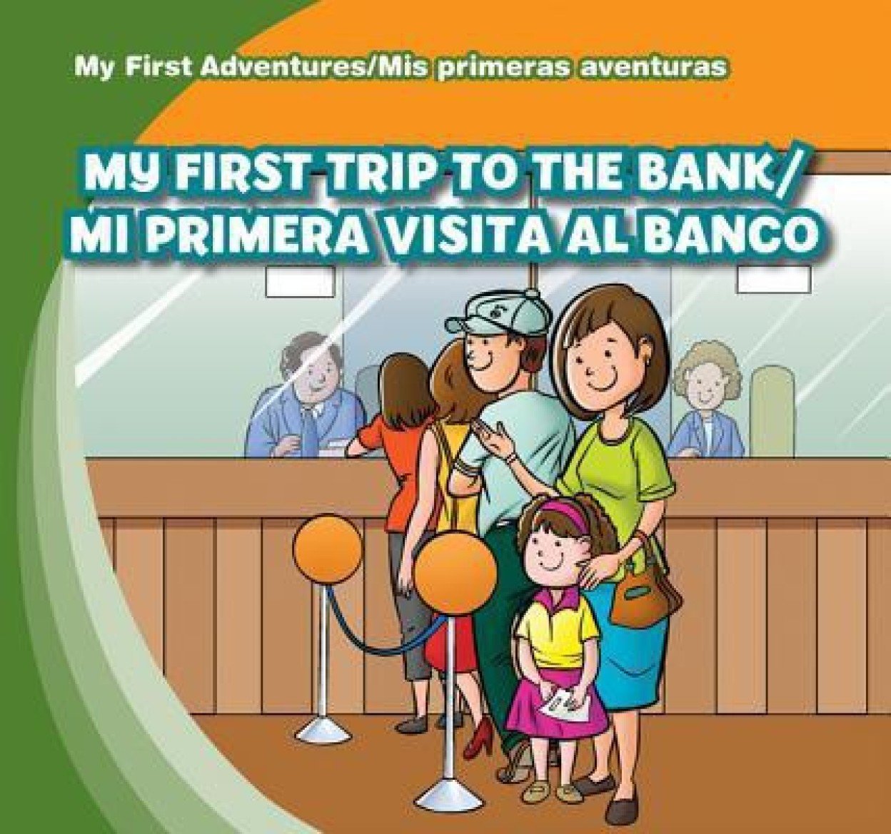 My First Trip to the Bank/Mi Primera Visita Al Banco Hardcover