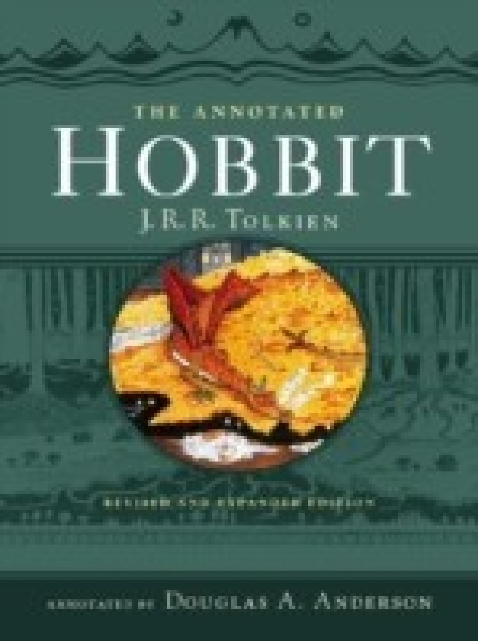 The Annotated Hobbit by J R R Tolkien