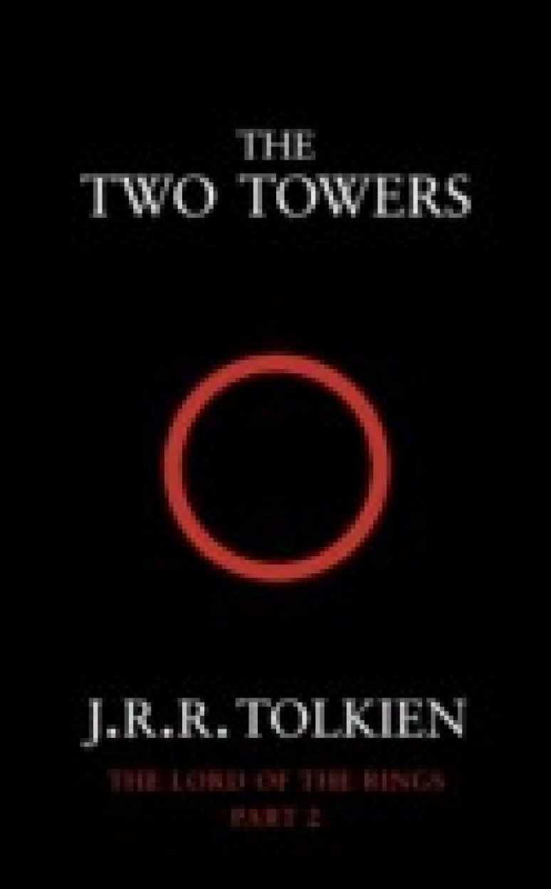 The Two Towers (The Lord of the Rings, Part 2) - J. R. R. Tolkien