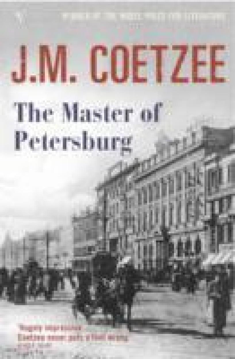 Master Of Petersburg by J M Coetzee