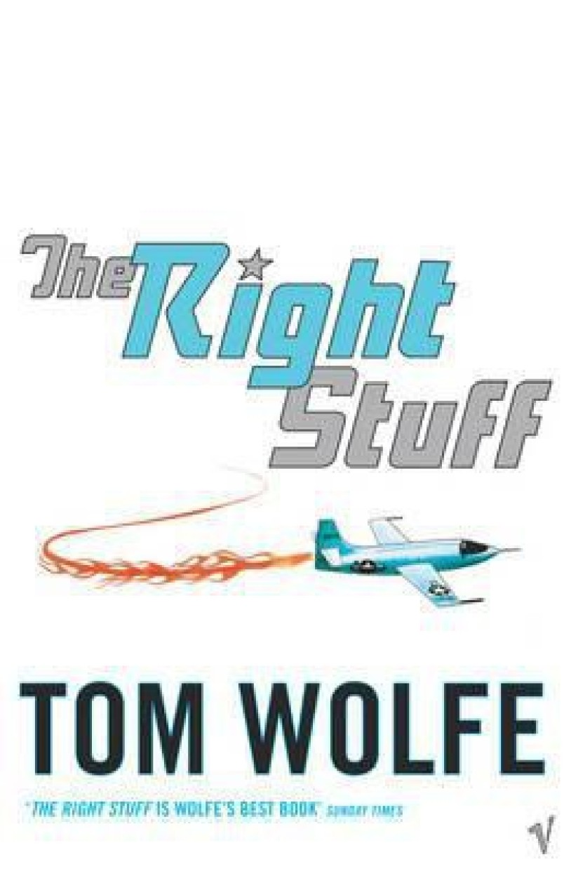 Right Stuff, The - Tom Wolfe
