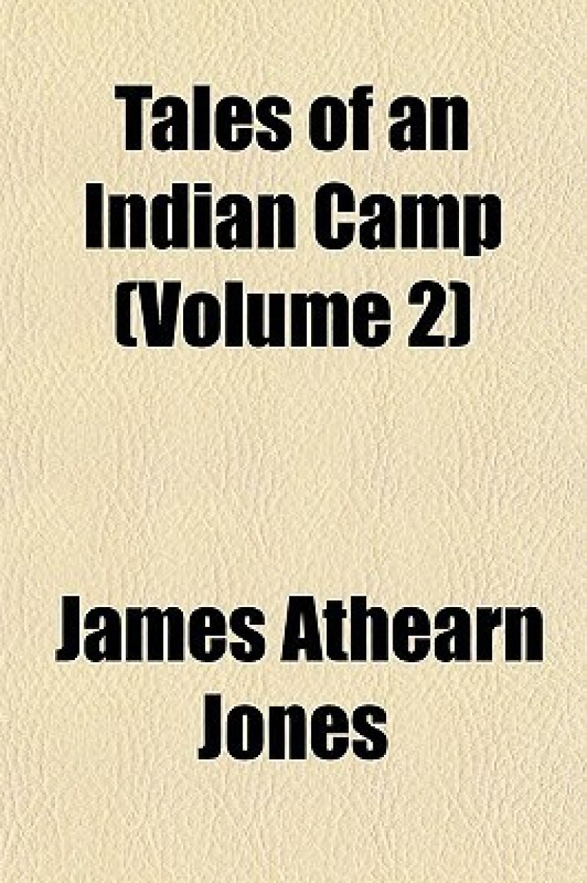 Tales of an Indian Camp (Volume 2) Tales of an Indian Camp (Volume 2)