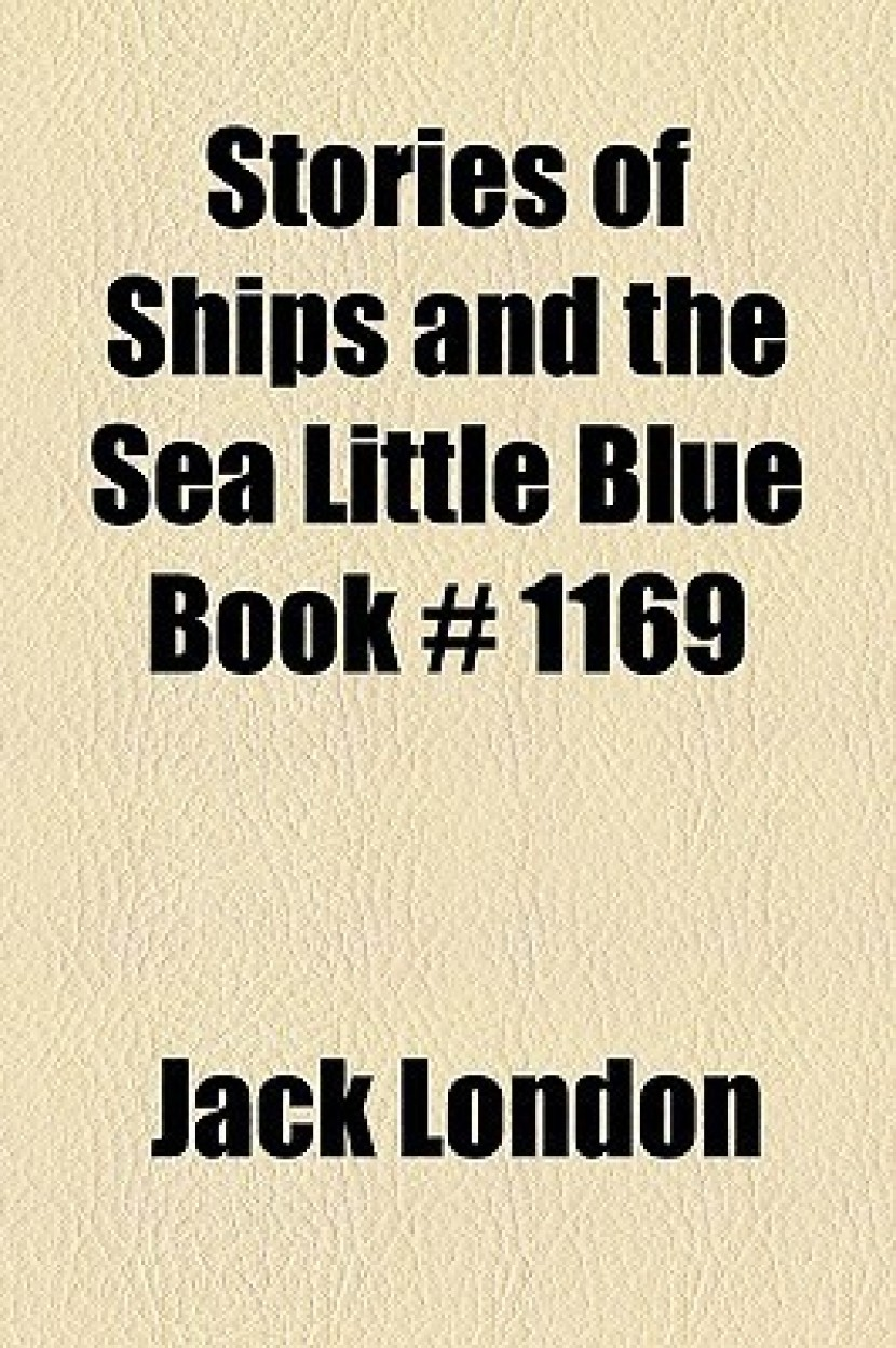 Stories of Ships and the Sea Little Blue Book# 1169