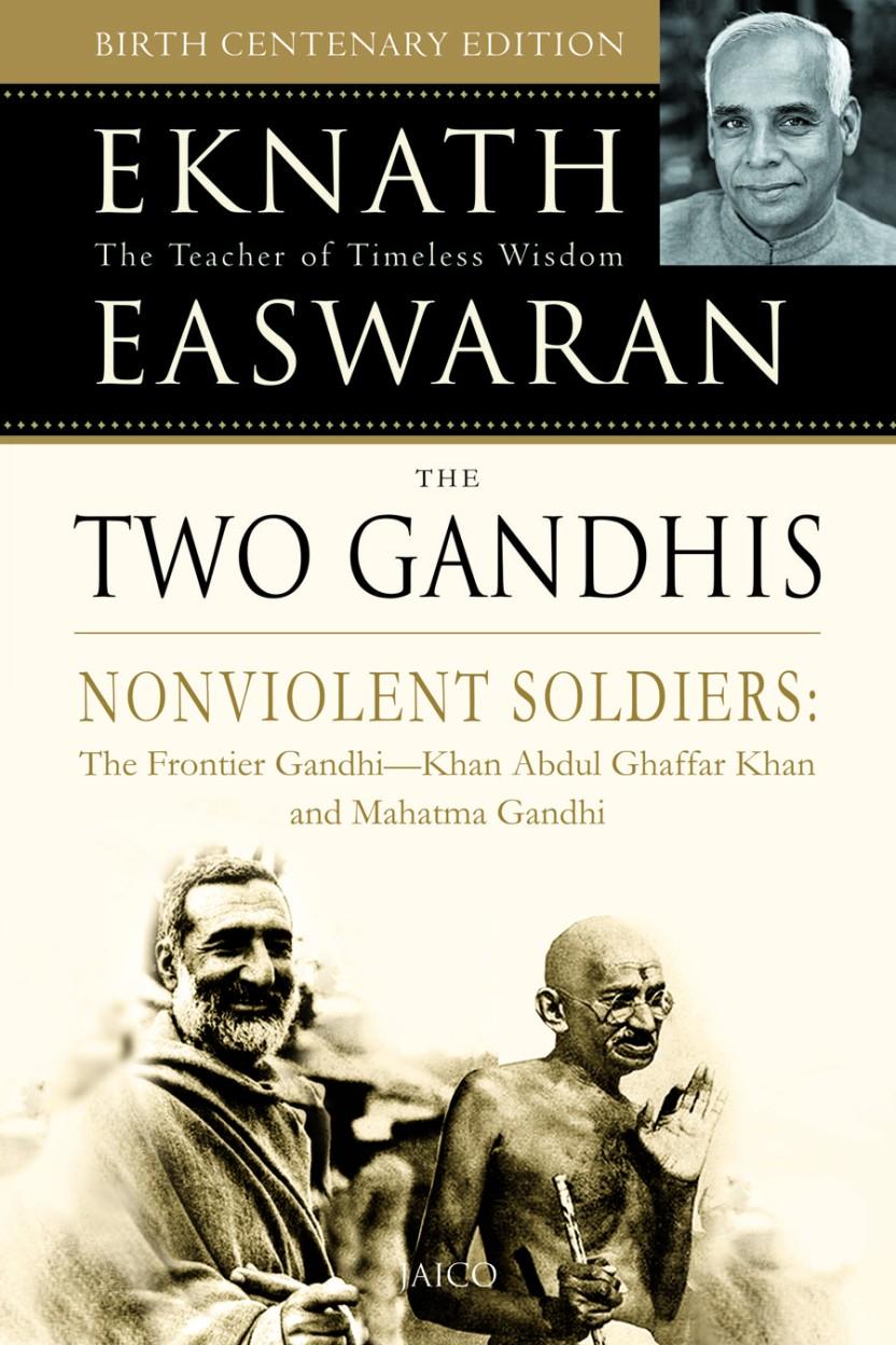 The Two Gandhis by Eknath Easwaran