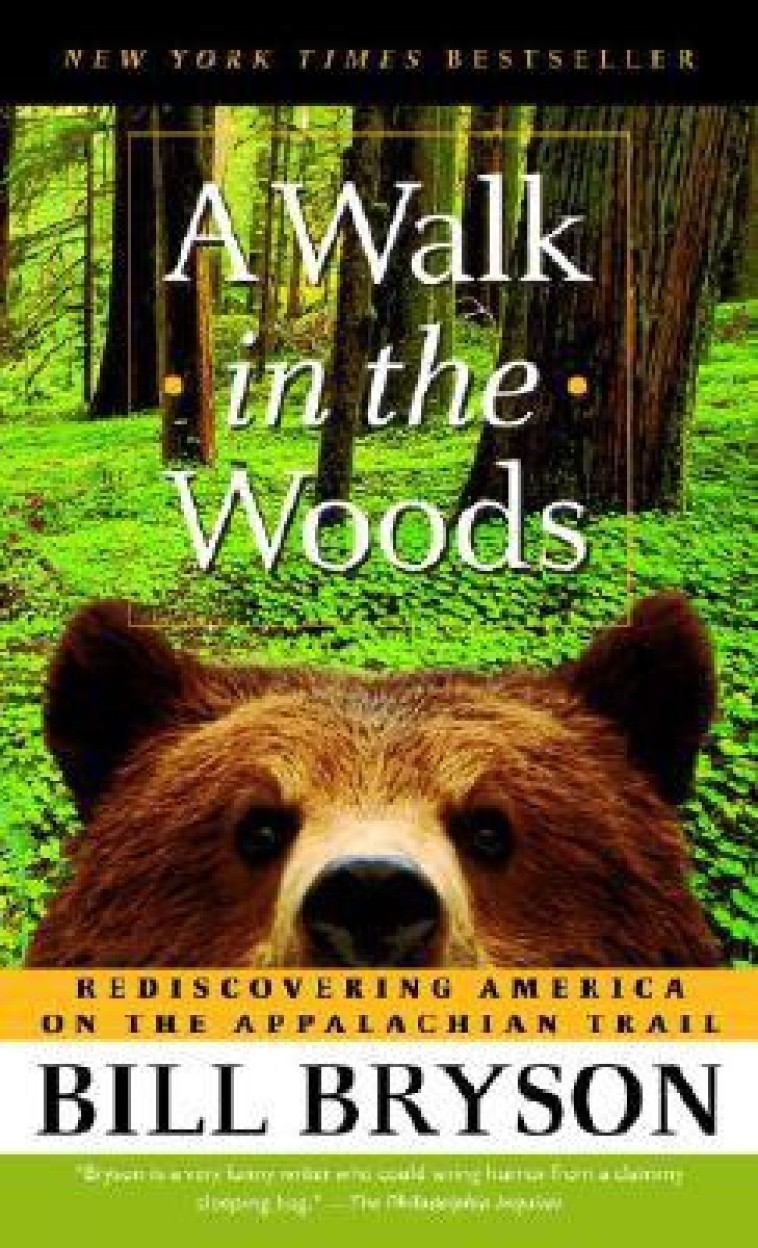 A Walk in the Woods: Rediscovering America on the Appalachian Trail (Mass Market Paperbound)