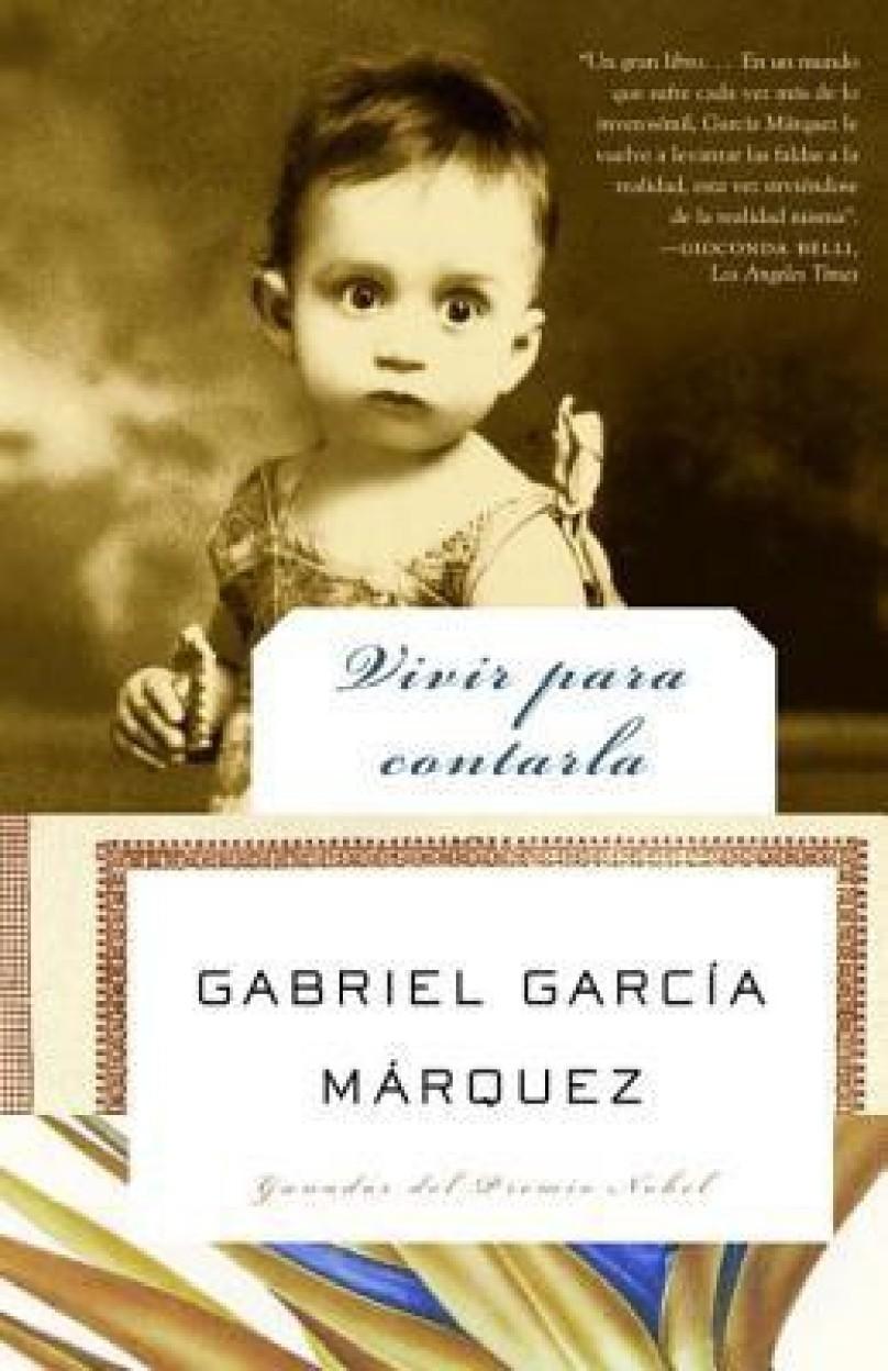 Vivir para contarla / Living to Tell the Tale (PAPERBACK - Spanish)