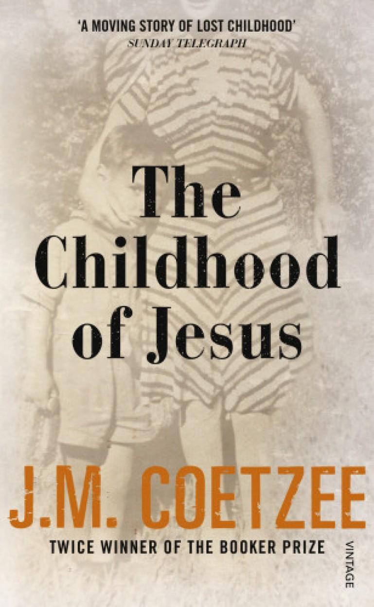Childhood Of Jesus by Jm Coetzee