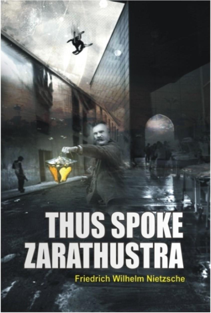 Thus Spoke Zarathustra - Friedrich Nietzsche,Alexander