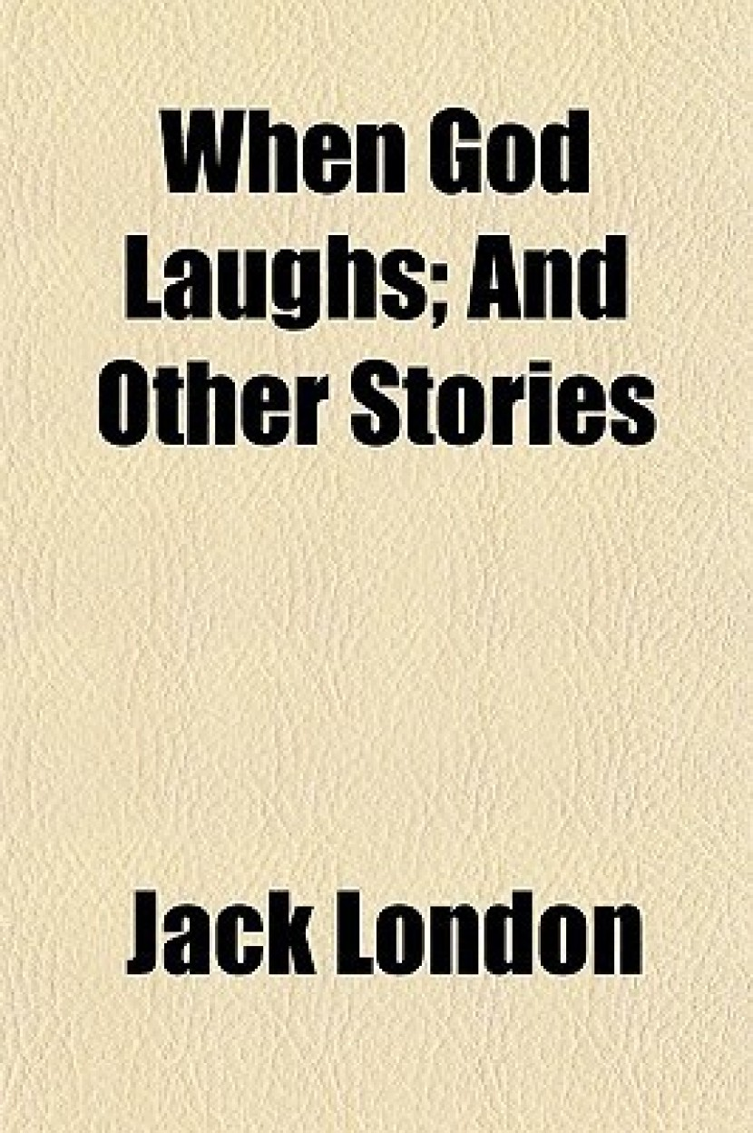 When God Laughs; And Other Stories