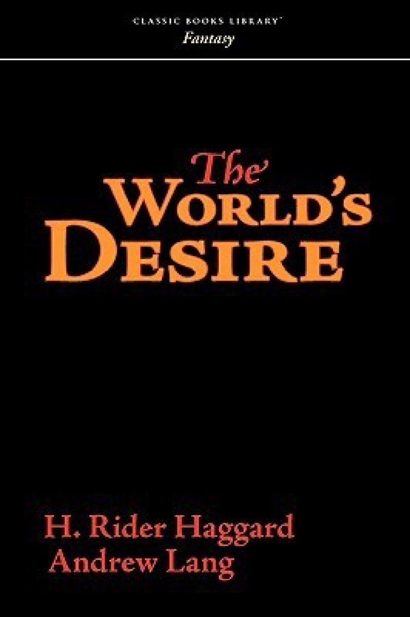 The World's Desire                 by  H. Rider Haggard