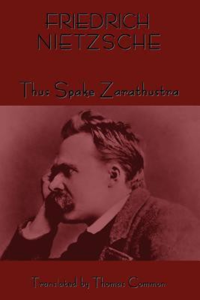 Thus Spoke Zarathustra - Friedrich Wilhelm Nietzsche,Thomas Common