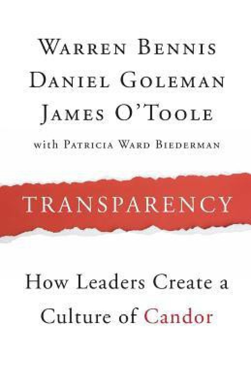Transparency: How Leaders Create a Culture of Candor Paperback