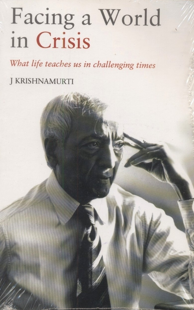 Facing A World In Crisis : What Life Teaches Us (English) (Paperback)