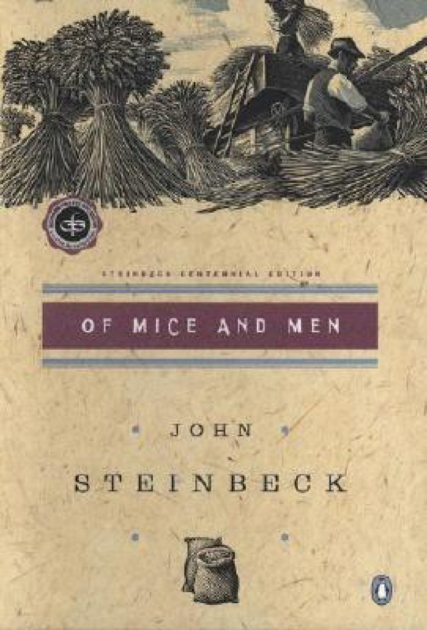 the character hopes and dreams in the novel of mice and men by john steinbeck Nearly all of the characters in john steinbeck's of mice and men are driven by their hopes and dreams for a better future here are some examples: lennie and george go to the west in order to move away from the dust bowl with the hope that they'll be able to work hard and find a place of their own.