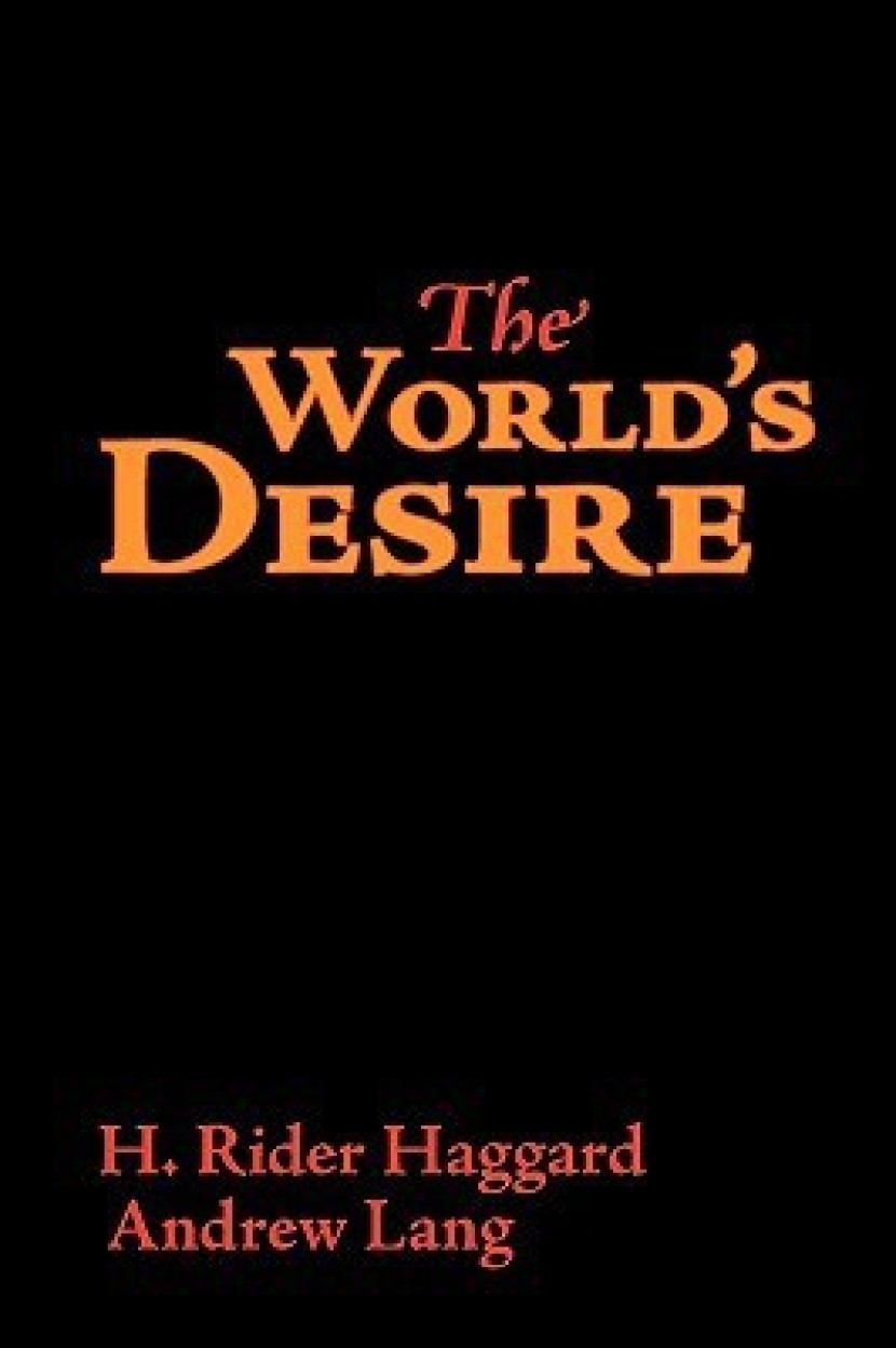 The World's Desire, Large- Print Edition