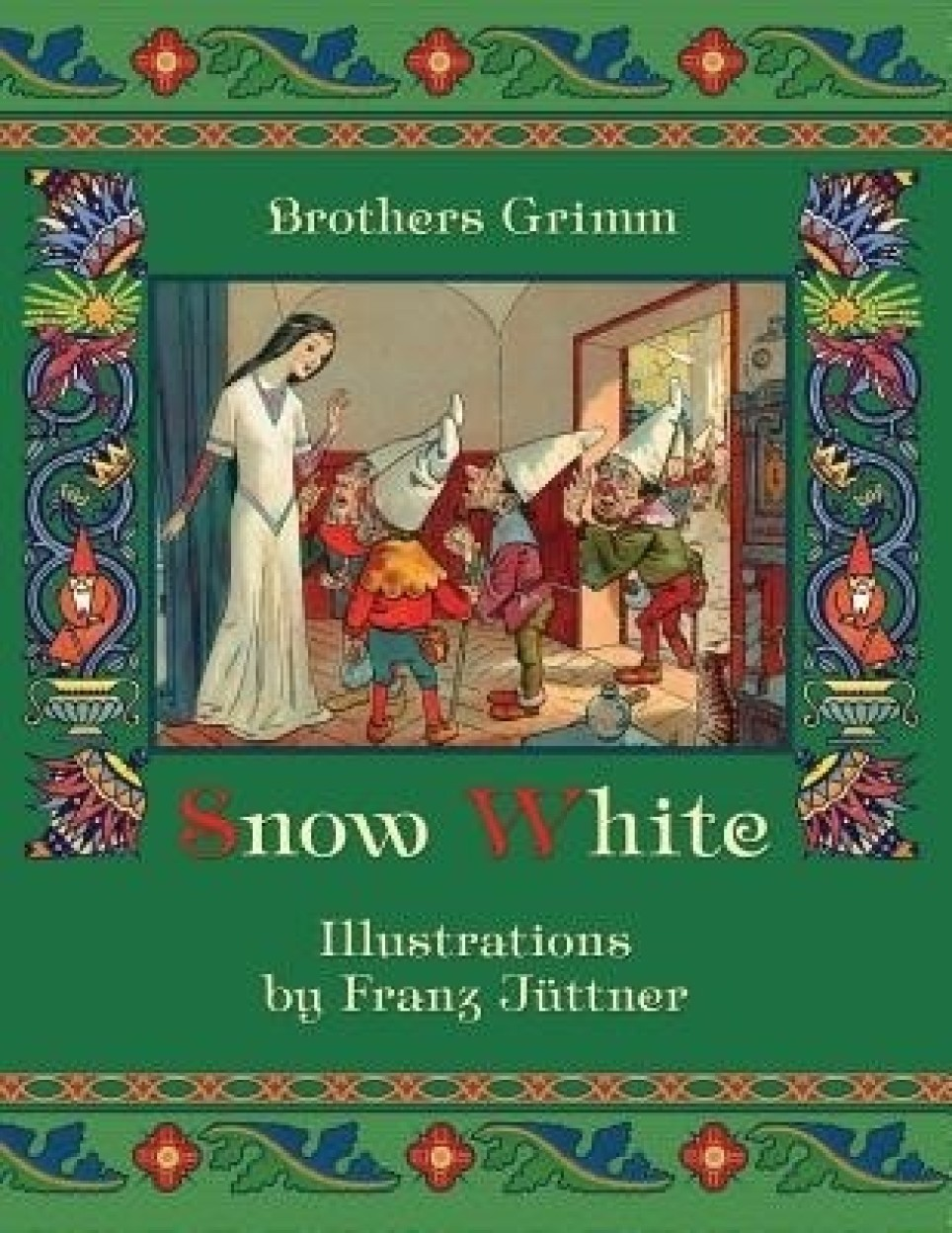 Snow White by Jacob Grimm,Wilhelm Grimm,Franz Juttner