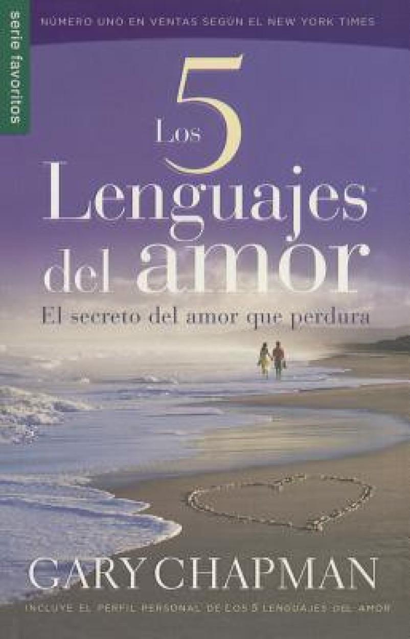 Los 5 lenguajes del amor / The Five love languages (PAPERBACK - Spanish)