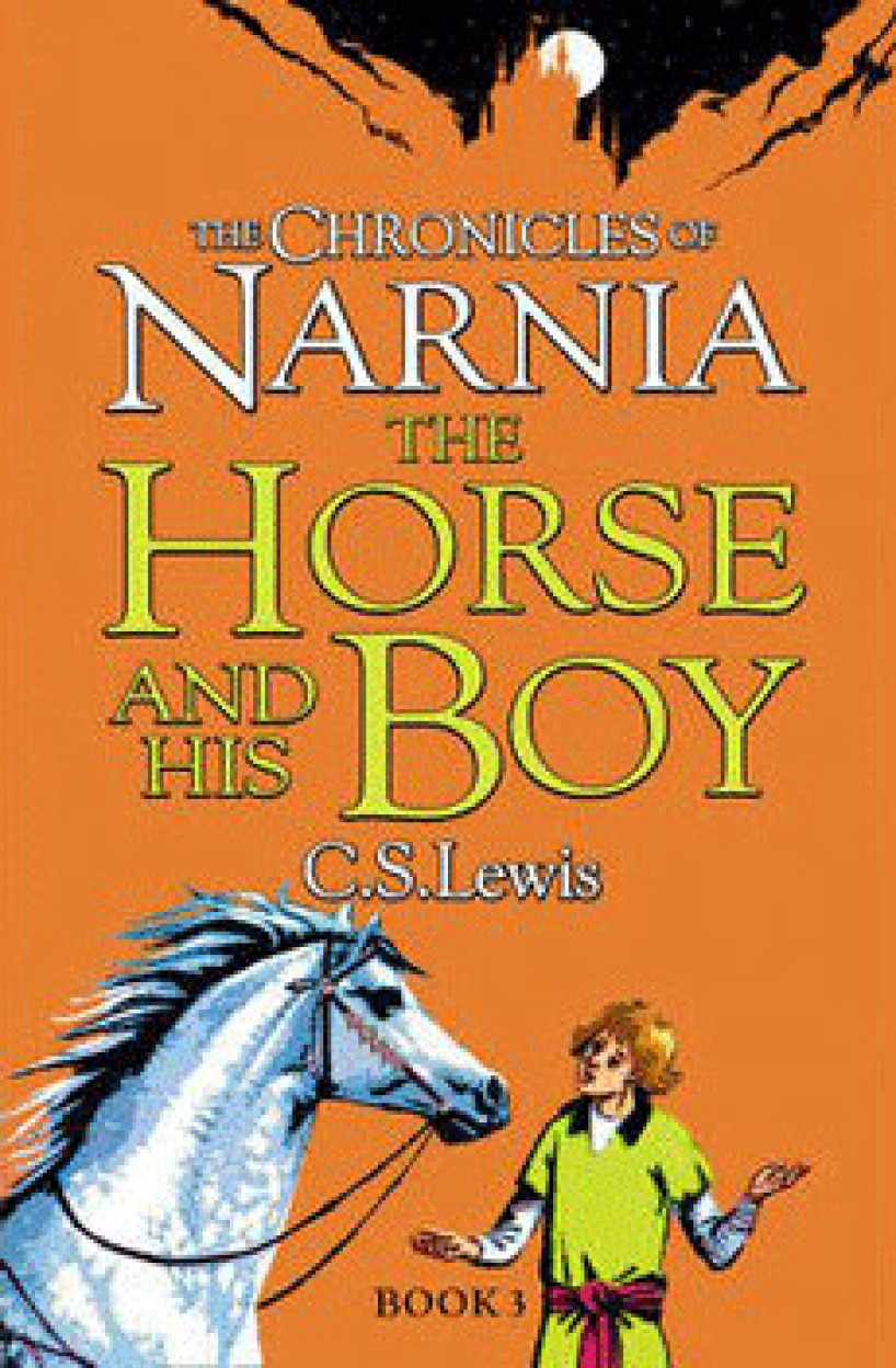 The Horse And His Boy B Format                 by  C S Lewis