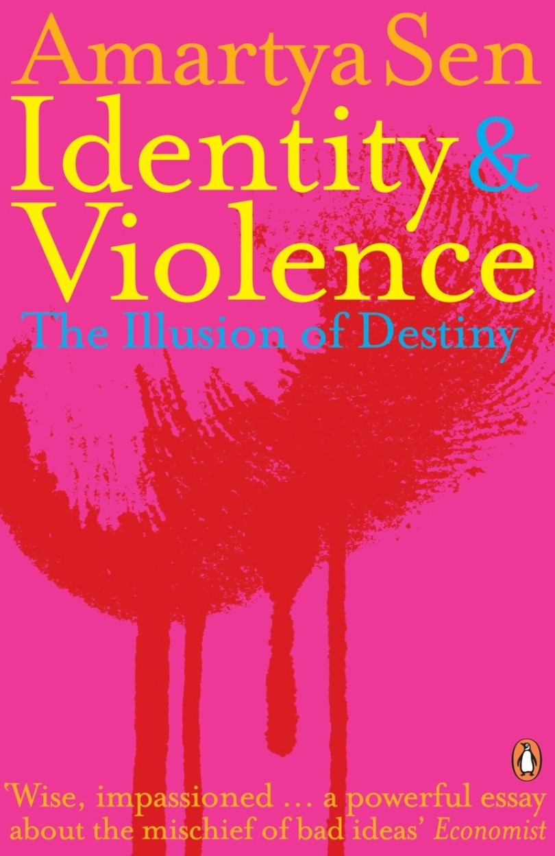Identity And Violence: The Illusion Of Destiny - Amartya Kumar Sen