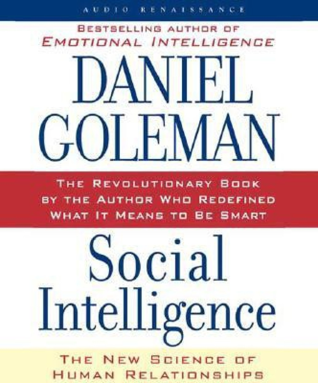 SOCIAL INTELLIGENCE 5CD'S (ABRIDGED) THE NEW SCIENCE OF HUMAN RELATIONSHIPS - Daniel Goleman
