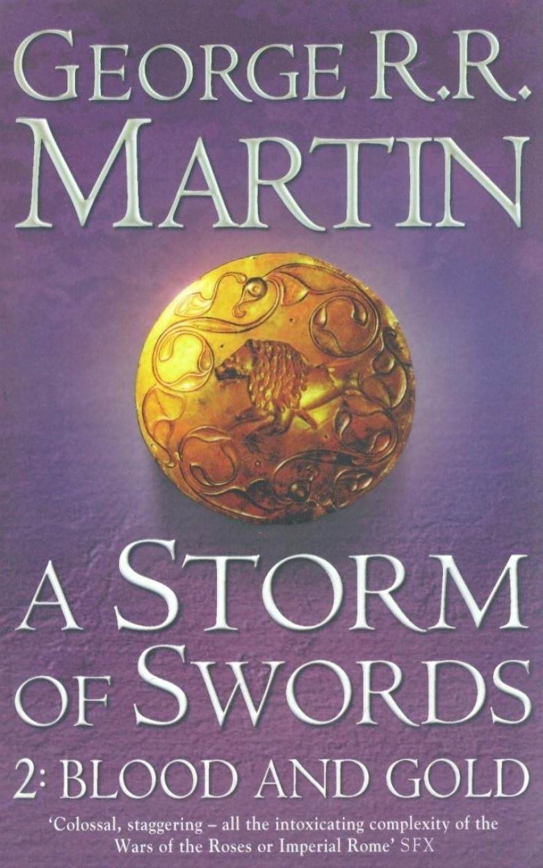 A Storm of Swords: Blood and Gold: Book 3 Part 2 of a Song of Ice and Fire (Song of Ice & Fire)